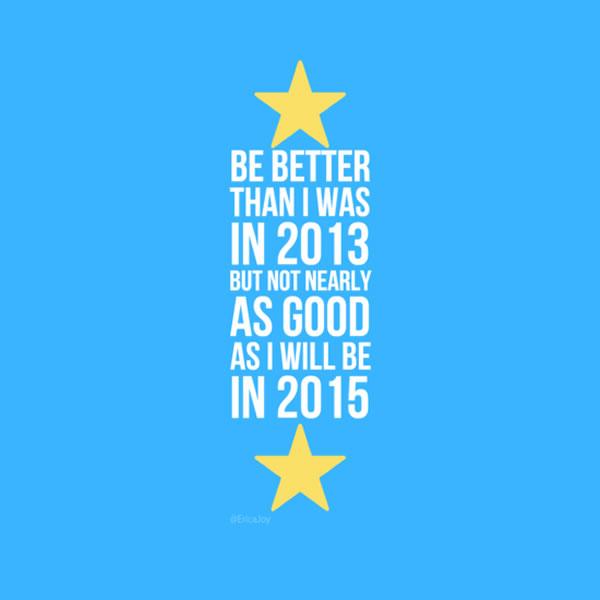 erica joy's 2014 resolution