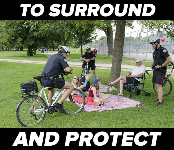 to surround and protect