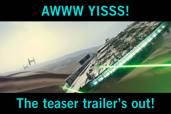 aww yiss - star wars teaser trailer