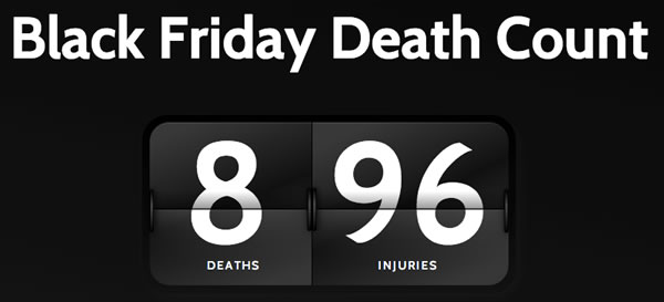 Black friday Death Count leaderboard: 8 deaths, 96 injuries.
