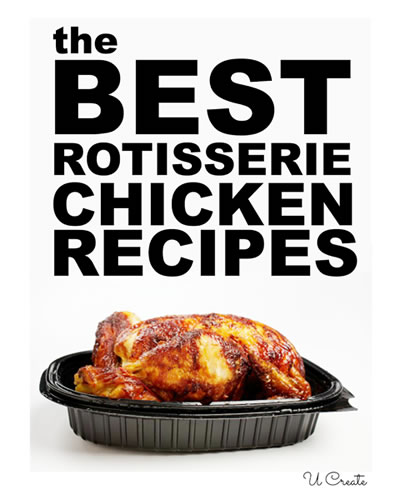 best rotisserie chicken recipes