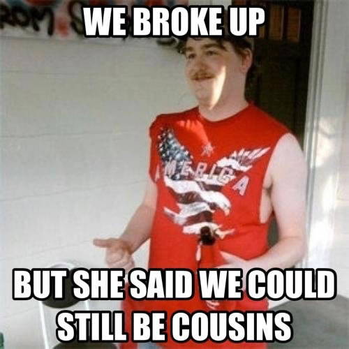 we can still be cousins