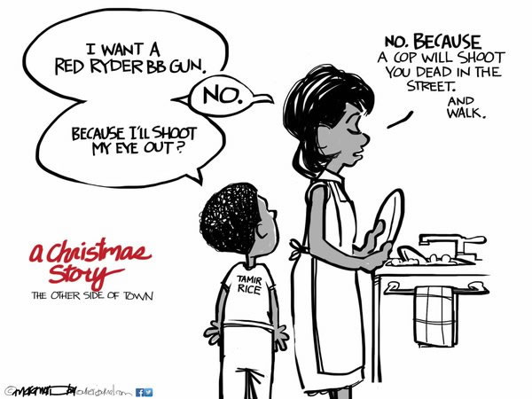 "Comic: ""A Christmas Story: The Other Side of Town"". Features black son asking his mother for a Red Ryder BB gun, with mom responding ""No, because a cop will shot you dead in the street. And walk."""