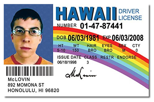 'McLovin'' driver's license from 'Superbad'.