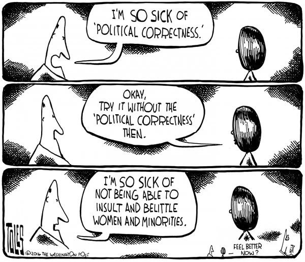 The Truth About Political Correctness The Adventures Of
