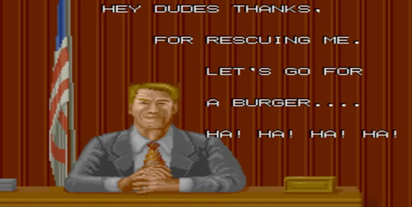 End game screen from 'Bad Dudes vs. Dragon Ninja' videogame. A Ronald Reagan-like character in a suit sitting at a desk with an Amercan flag behind it says 'Hey dudes thanks. For rescuing me. Let's go for a burger.... Ha! Ha! Ha! Ha!'