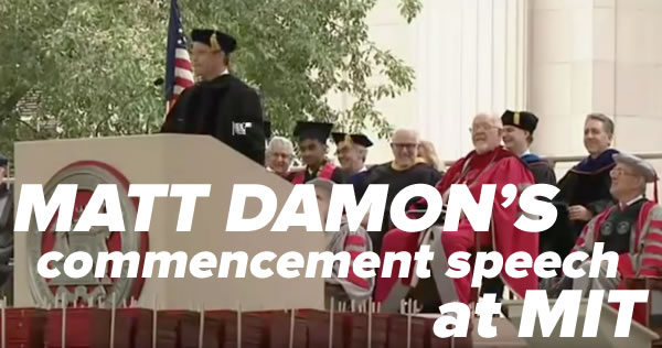matt damons commencement speech at mit