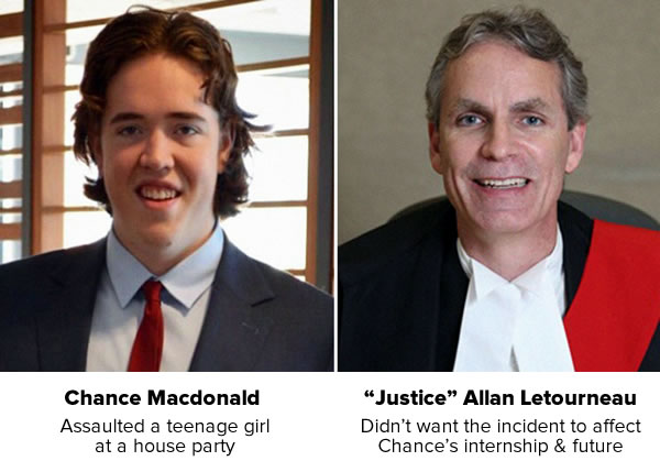 Side-by-side photos - Chance Macdonald: Assaulted a teenage girl at a house party, and 'Justice' Allan Letourneau: Didn't want the incident to affect Chance's internship and future.