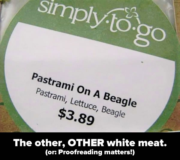 """Photo: Sandwich label that reads: """"Pastrami On A Beagle / Pastrami, Lettuce, Beagle / $3.89"""""""