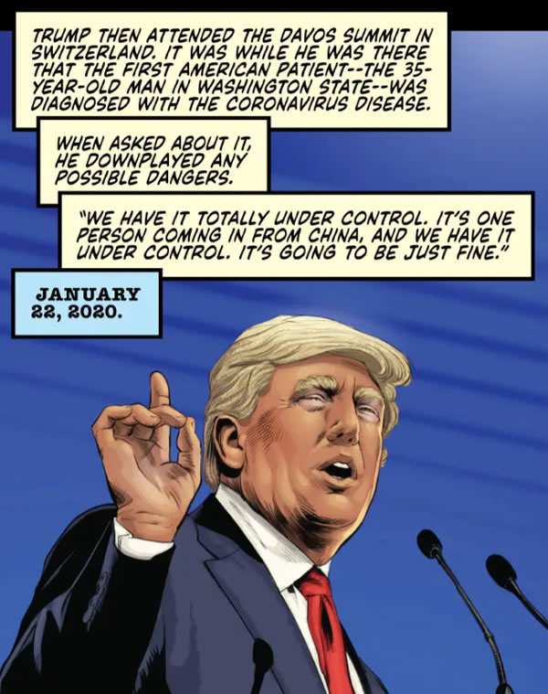 """Comic panel: Donald Trump speaking at a podium in Davos — """"We have it totally under contro;. It's one person coming in from China, and we have it under control. It's going to be just fine."""""""