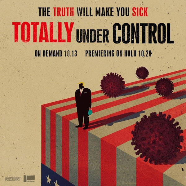 """Promo poster for the documentary """"Totally Under Control"""": """"The truth will make you sick"""""""