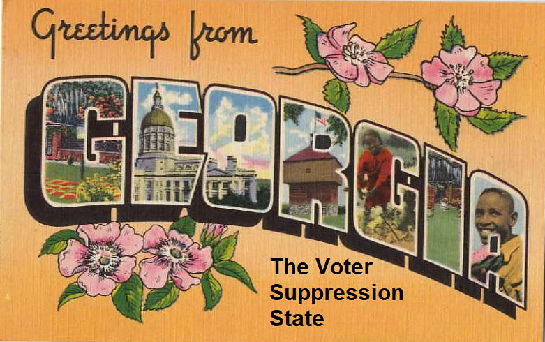 "Postcard: ""Greeting from Georgia - The voter suppression state"""